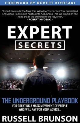 Secrets d'experts - Le livre de jeux pour trouver votre message, construire une tribu et changer le monde par Russell Brunson Book.jpg