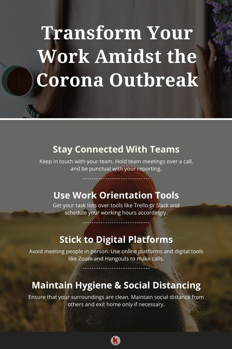 How to Transform Your Work Amidst The Corona Outbreak