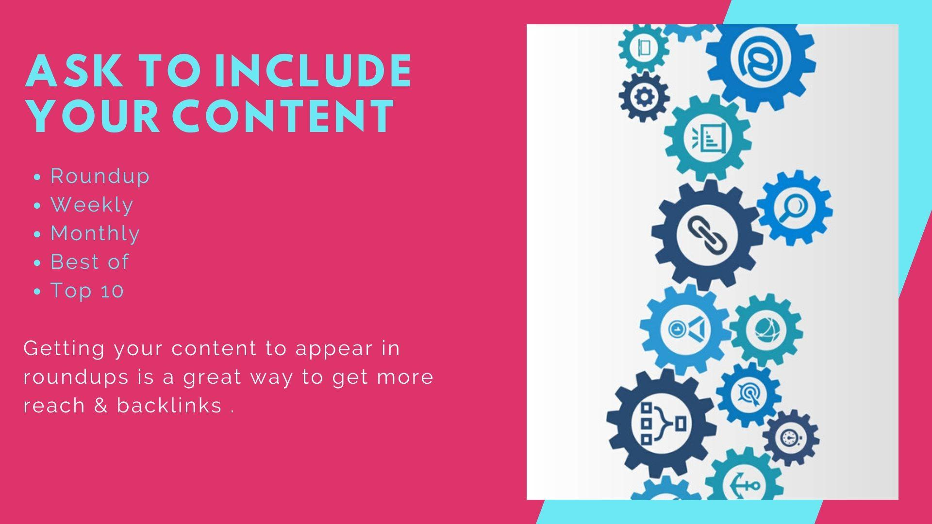 Content - Ask to include your content