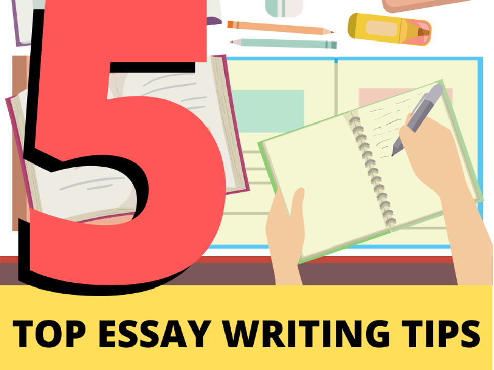 Top_5_Essay_Writing_Tips.png